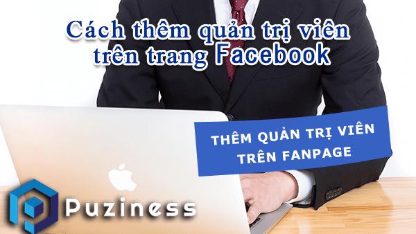 thêm quản trị viên page trên facebook
