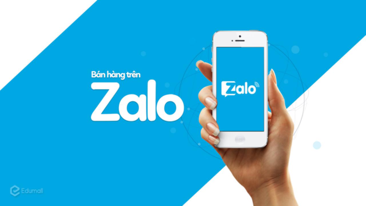 Hướng dẫn cách bán hàng trên Zalo hiệu quả nhất