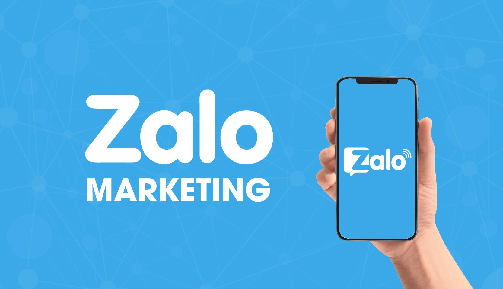Zalo Marketing Là Làm Gì? Tại Sao Nên Làm Marketing Trên Zalo?